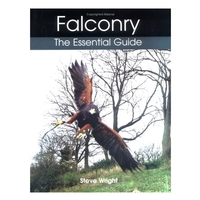 Crowood Press Falconry - The Essential Guide (Steve Wright)